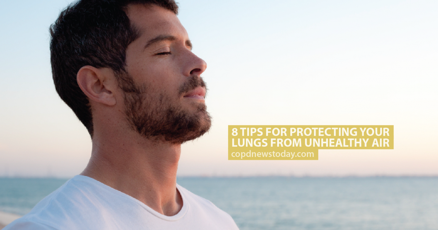 8 Tips For Protecting Your Lungs From Unhealthy Air - COPD