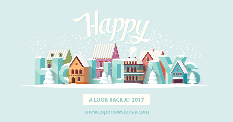 COPD News Today: A Look Back at 2017 - COPD News Today